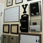 Organization central. This can be created with a variety of items, including positive messages or artwork.